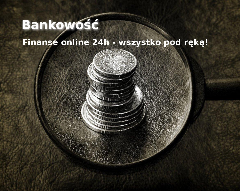Bankowość elektroniczna - finanse online 24h