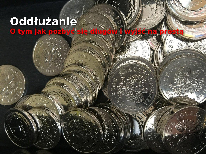 Sposoby na oddłużanie - spłata długów