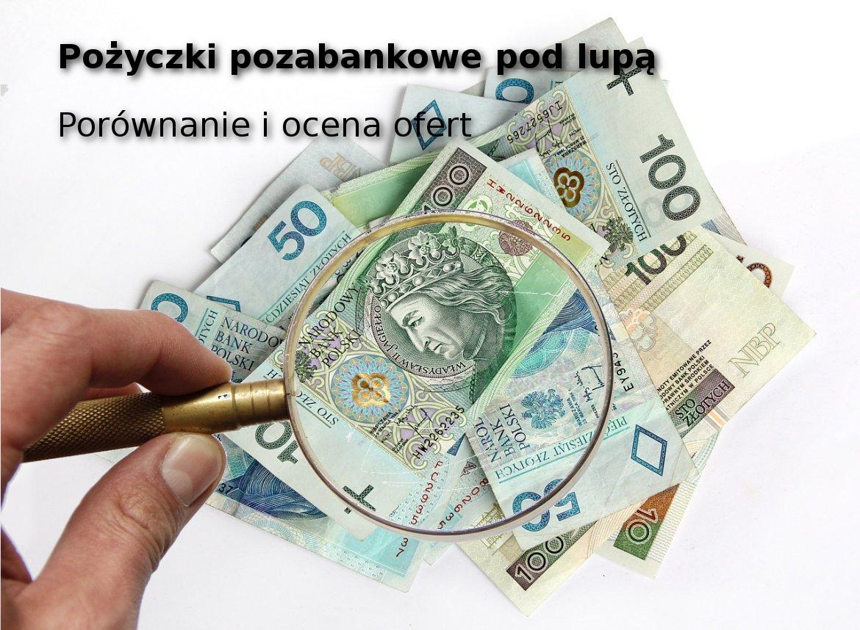 Pożyczki pozabankowe - chwilówki online
