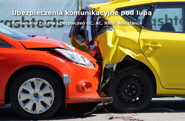 Ubezpieczenia komunikacyjne - ubezpieczenie samochodu