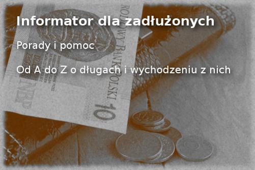 Informator dla zadłużonych - pomoc dla dłużników