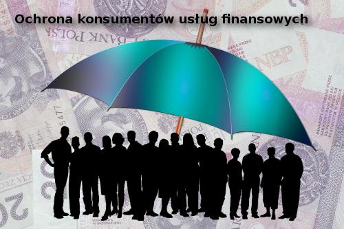 Ochrona konsumentów usług finansowych