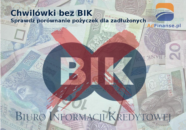 Chwilówki bez BIK - porównanie pożyczek dla zadłużonych - AdFinanse.pl.