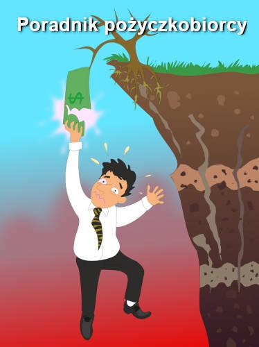 Poradnik pożyczkobiorcy - porady dla pożyczkobiorców