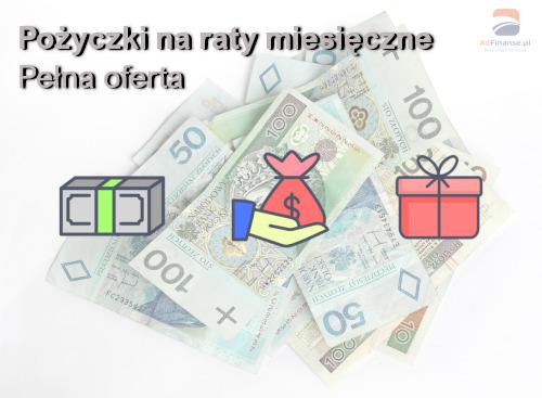 Pożyczki na raty miesięczne przez internet na konto