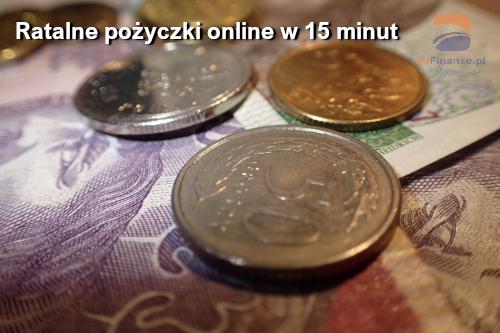 Ratalne pożyczki online w 15 minut