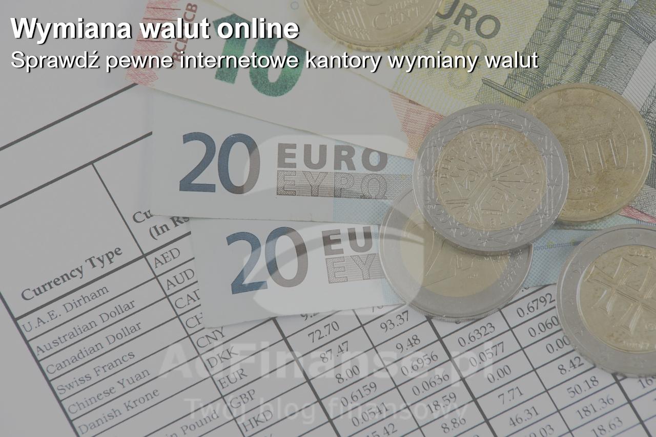 Wymiana walut - wybierz kantor wymiany walut online